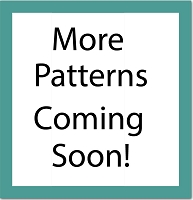 More Patterns Coming Soon